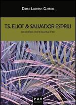 T.S. Eliot & Salvador Espriu