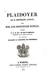 Plaidoyer de M. Hennequin, avocat: pour les Princes de Rohan contre le Duc d'Aumale