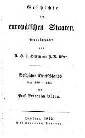 Geschichte Deutschlands von 1806-1830: Bände 1806-1830