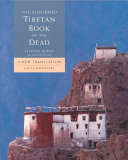 The Illustrated Tibetan Book of the Dead PDF