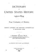 Dictionary of United States History: 1492-1895. Four Centuries of History