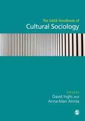 The SAGE Handbook of Cultural Sociology