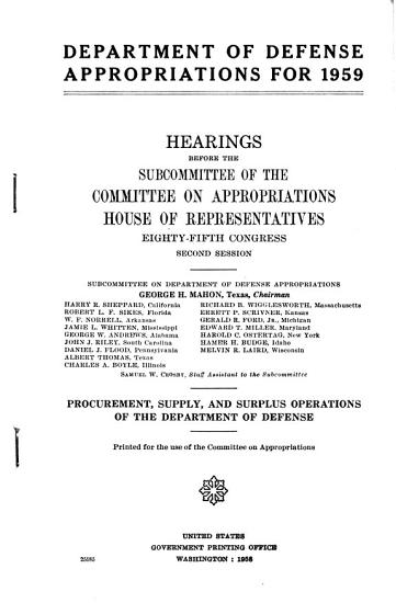 Department of Defense Appropriations for 1959  Procurement  Supply  and Surplus Operations of the Department of Defense PDF