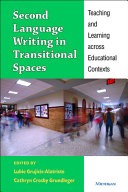 Second Language Writing in Transitional Spaces