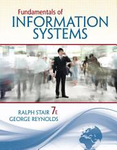 Fundamentals of Information Systems: Edition 7
