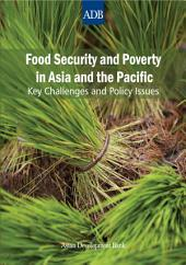 Food Security and Poverty in Asia and the Pacific: Key Challenges and Policy Issues