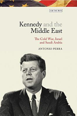 Kennedy and the Middle East PDF