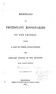 Memorials of Protestant Missionaries to the Chinese
