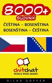 8000+ Čeština - Bosenština Bosenština - Čeština Slovník