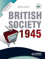 Enquiring History  British Society since 1945 PDF