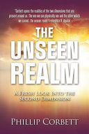 The Unseen Realm  A Fresh Look Into The Second Dimension Book