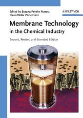Membrane Technology: in the Chemical Industry, Edition 2