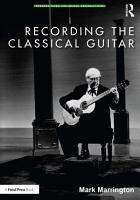 Recording the Classical Guitar PDF