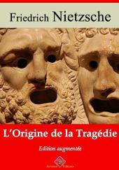 L'origine de la tragédie: Nouvelle édition augmentée
