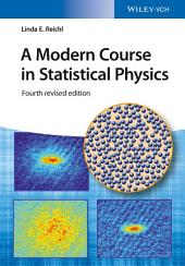 A Modern Course in Statistical Physics: Edition 4