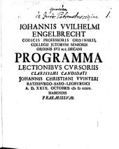 Johannis Wilhelmi Engelbrecht ... Programma lectionibus cursoriis clarissimi candidati Johannis Christiani Winteri ... praemissum