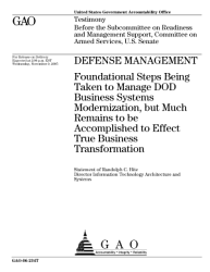 Defense management foundational steps being taken to manage DOD business systems modernization  but much remains to be accomplished to effect true business transformation PDF