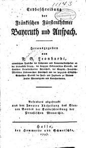 Erdbeschreibung der fränkischen fürstenthümer Bayreuth und Anspach