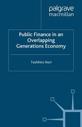 Public Finance in an Overlapping Generations Economy