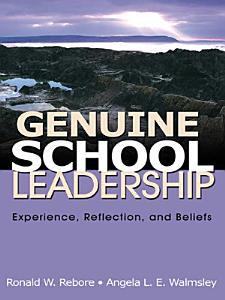 Genuine School Leadership Book