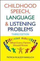 Childhood Speech  Language  and Listening Problems PDF