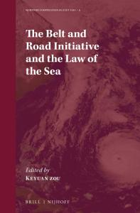 The Belt and Road Initiative and the Law of the Sea PDF