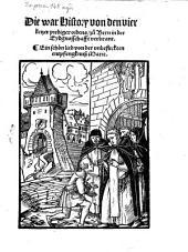 Die war History von den vier Ketzer Prediger-Ordens zu Bern in der Eydgenosschaft verbrant