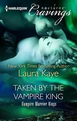 Taken By The Vampire King Nocturne  Book PDF