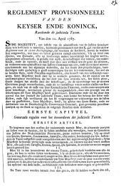 Reglement Provisionneele Van Den Keyser Ende Koninck, Raeckende de judicieele Taxen: Van den 10 April 1787