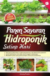 Panen Sayuran Hidroponik Setiap Hari