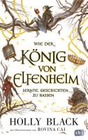 Wie der K  nig von Elfenheim lernte  Geschichten zu hassen PDF