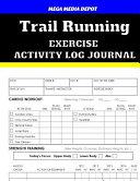 Trail Running Exercise Activity Log Journal