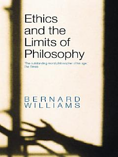 Ethics and the Limits of Philosophy Book