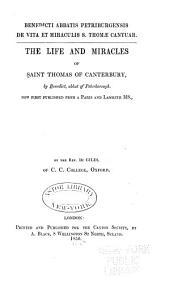Benedicti Abbatis Petriburgensis de vita et miraculis S. Thomae Cantuar