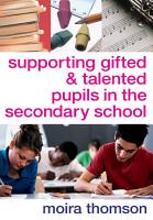 Supporting Gifted and Talented Pupils in the Secondary School PDF