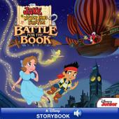Jake and the Never Land Pirates: Battle for the Book: A Disney Read-Along