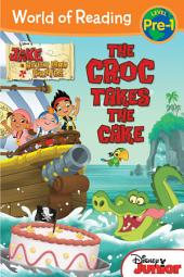 The Jake and the Never Land Pirates: Croc Takes the Cake