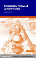 Archaeological Theory and Scientific Practice PDF