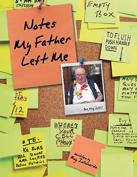 Download Notes My Father Left Me Book
