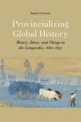 Provincializing Global History PDF