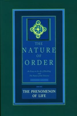 Download The Nature of Order  Book One  The Phenomenon of Life Book