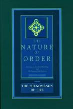 The Nature of Order  Book One  The Phenomenon of Life PDF