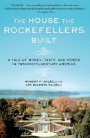 The House the Rockefellers Built PDF