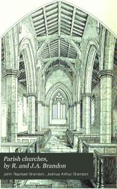 Parish churches, by R. and J.A. Brandon