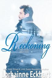 The Reckoning: (Contemporary Romance): The Wilde Brothers