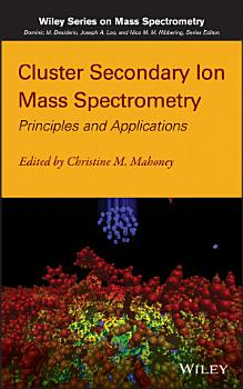 Cluster Secondary Ion Mass Spectrometry PDF