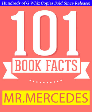 Mr  Mercedes   101 Amazing Facts You Didn t Know