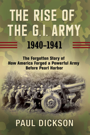 The Rise of the G.I. Army, 1940-1941