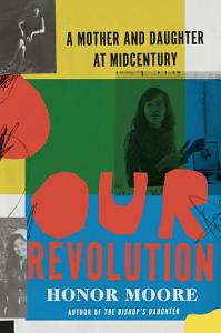 Our Revolution  A Mother and Daughter at Midcentury Book