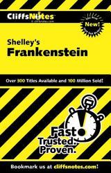 CliffsNotes on Shelley s Frankenstein PDF